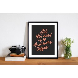 Obraz All You need is Love and more Coffee
